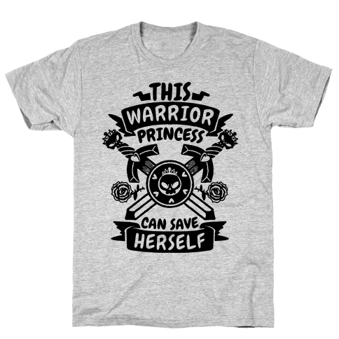 This Warrior Princess Can Save Herself Mens T-Shirt