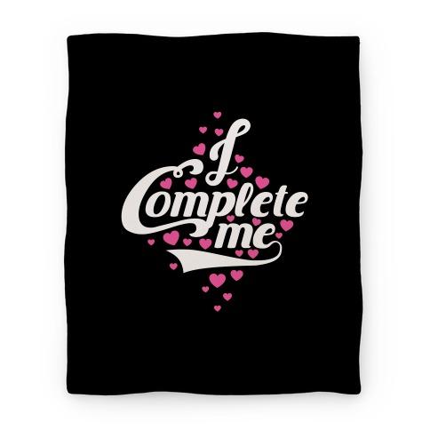 I Complete Me Blanket