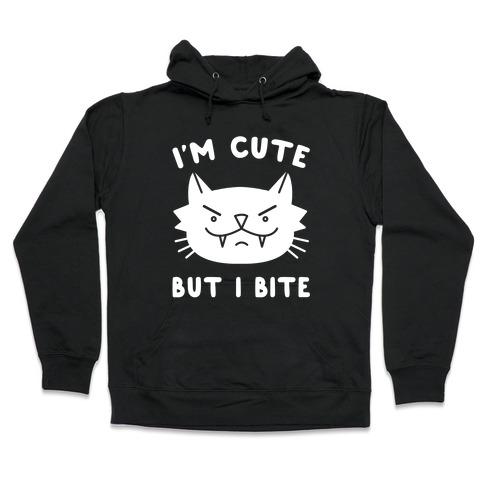 I'm Cute But I Bite Hooded Sweatshirt