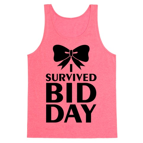 I Survived Bid Day Tank Top