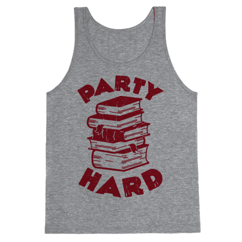 Party Hard (Books) Tank Top