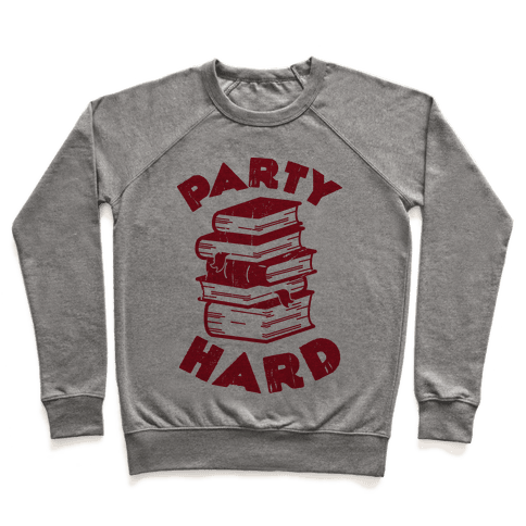 Party Hard (Books) Pullover