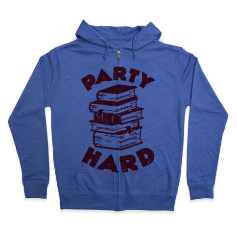 Party Hard (Books) Zip Hoodie