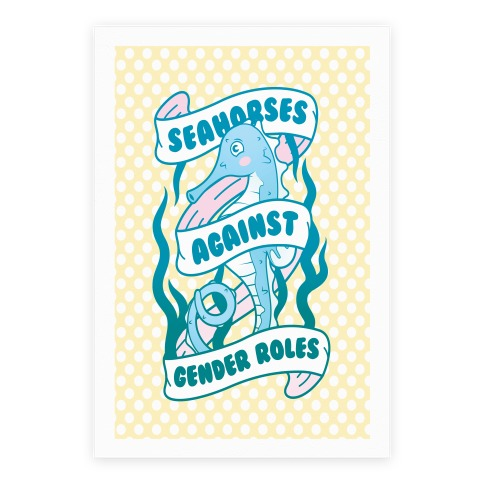 Seahorses Against Gender Roles Poster