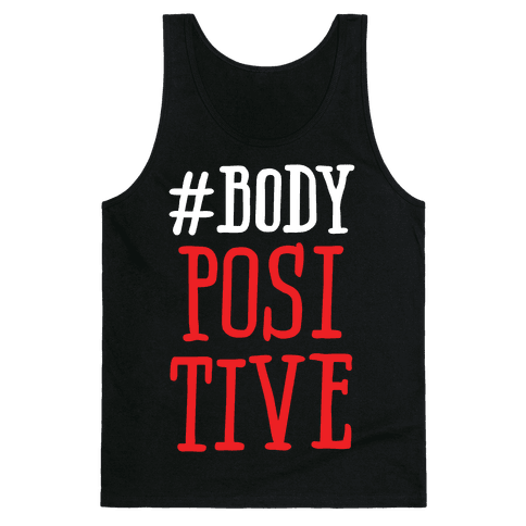 #Body Positive Tank Top