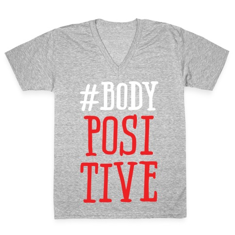 #Body Positive V-Neck Tee Shirt