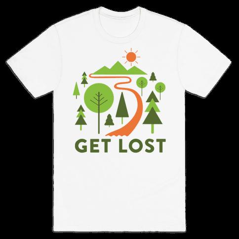 Get Lost Mens T-Shirt