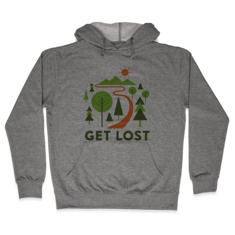 Get Lost Hooded Sweatshirt
