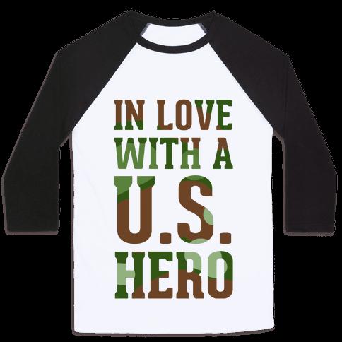 In Love With a U.S. Hero Baseball Tee