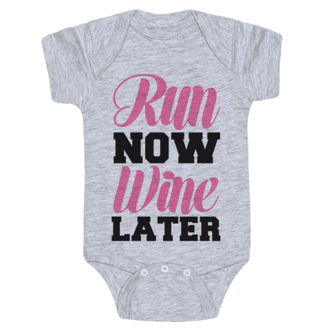 Run Now Wine Later Baby Onesy