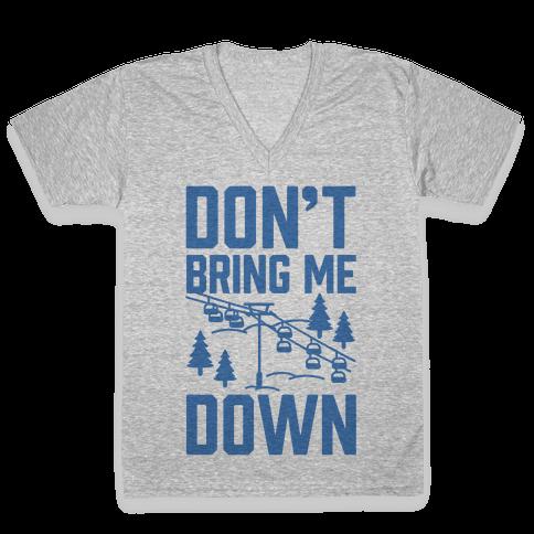 Don't Bring Me Down V-Neck Tee Shirt