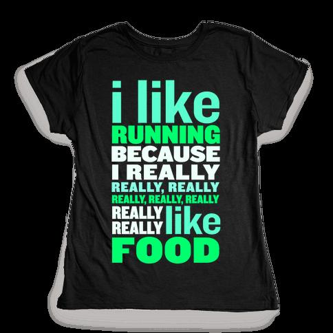 I Like Running (Food) Womens T-Shirt