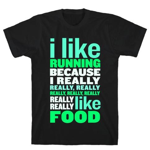 I Like Running (Food) T-Shirt