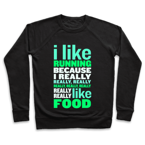 I Like Running (Food) Pullover
