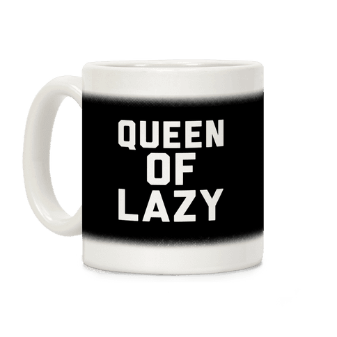 Queen Of Lazy Coffee Mug