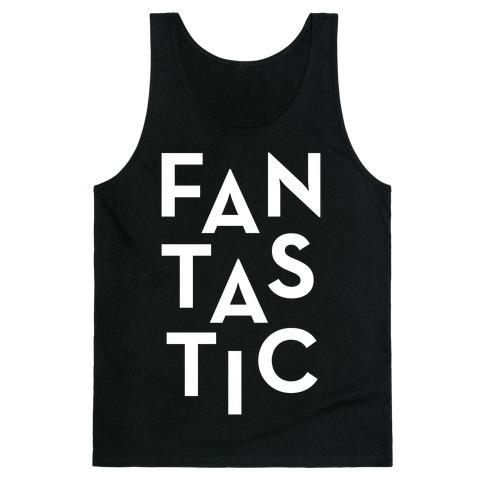 Fantastic Tank Top