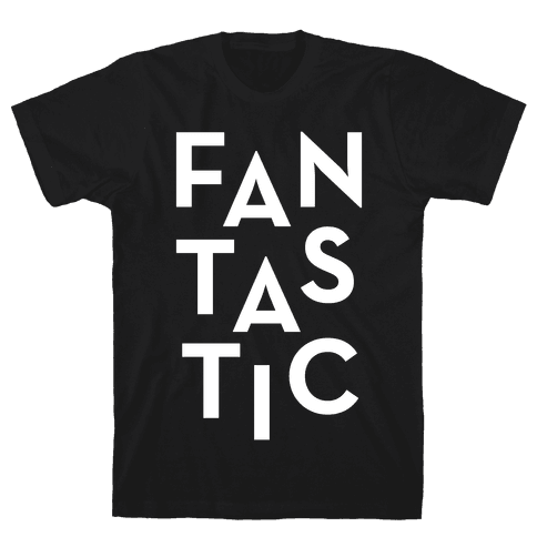 Fantastic Mens T-Shirt