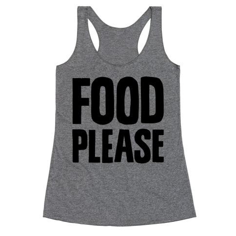 Food Please Racerback Tank Top