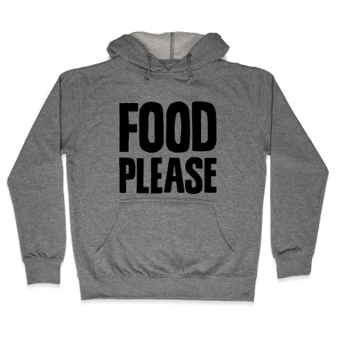 Food Please Hooded Sweatshirt