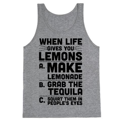 When Life Gives You Lemons Tank Top