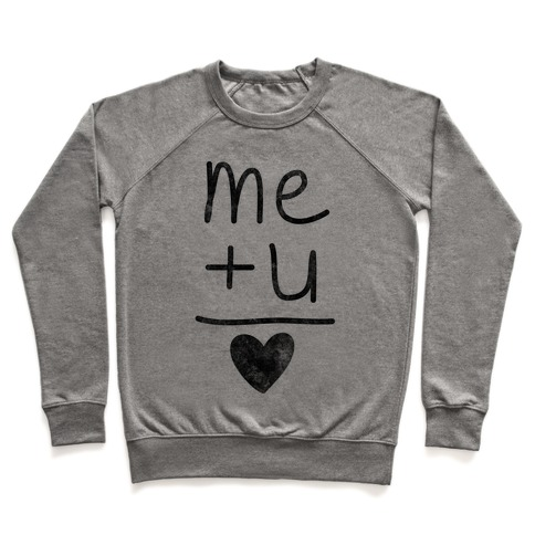Me + You = Love Pullover