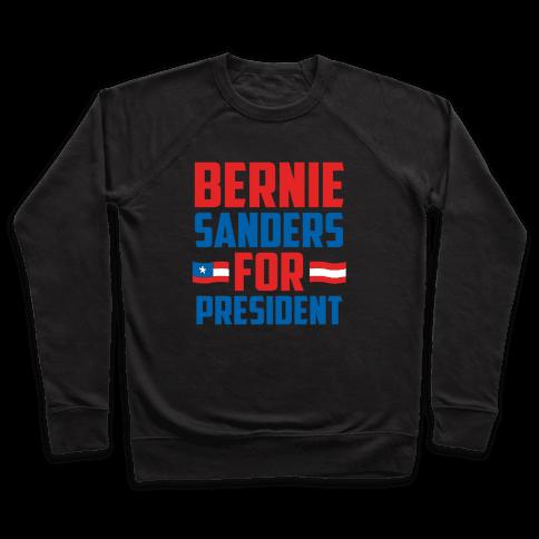 Bernie Sanders For President Pullover
