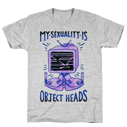 My Sexuality is Object Heads Mens T-Shirt