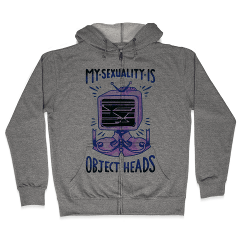 My Sexuality is Object Heads Zip Hoodie
