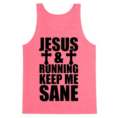 Jesus and Running Keep Me Sane Tank Top