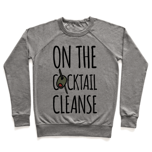 On The Cocktail Cleanse Pullover