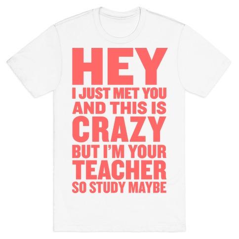 Study, Maybe? T-Shirt