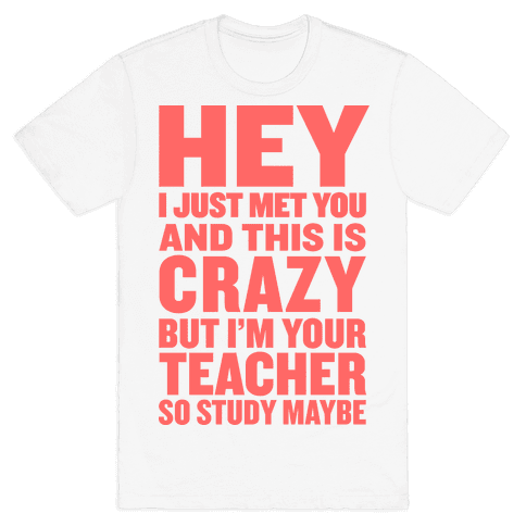 Study, Maybe? Mens T-Shirt