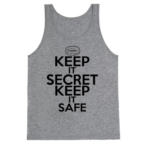 Keep It Secret Keep it Safe Tank Top