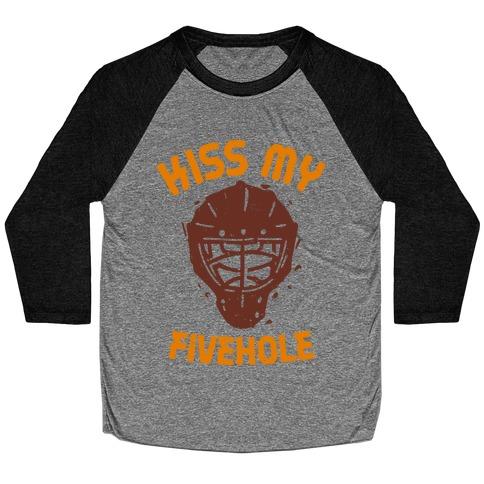Kiss My Fivehole Baseball Tee