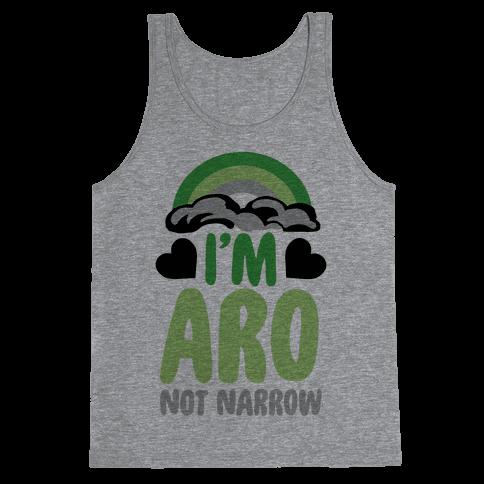 I'm Aro Not Narrow Tank Top
