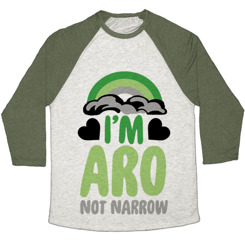 I'm Aro Not Narrow Baseball Tee