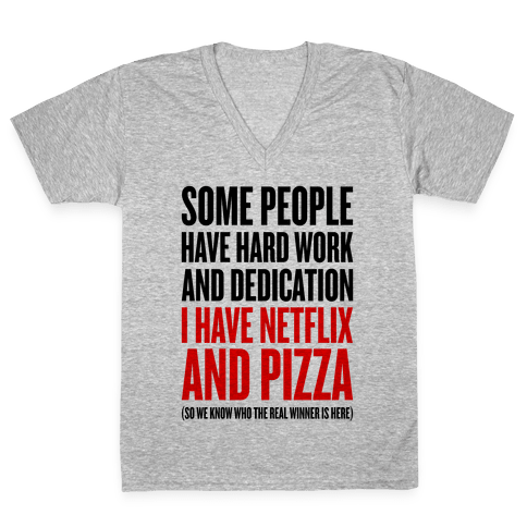 Netflix And Pizza V-Neck Tee Shirt