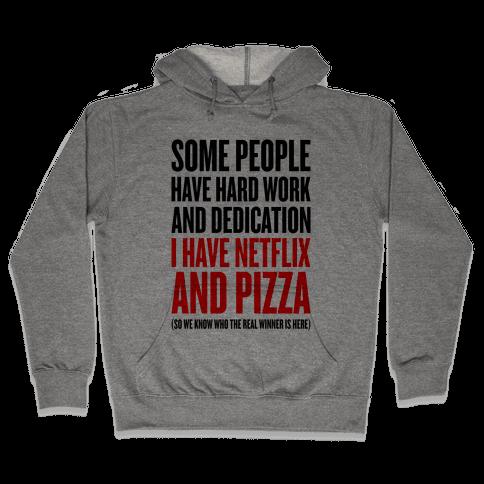 Netflix And Pizza Hooded Sweatshirt