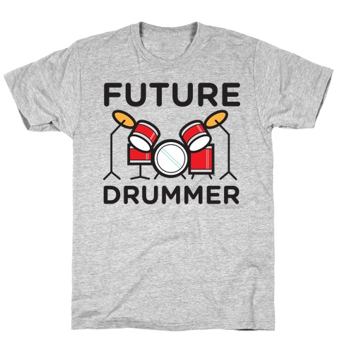 Drummer of the Future T-Shirt