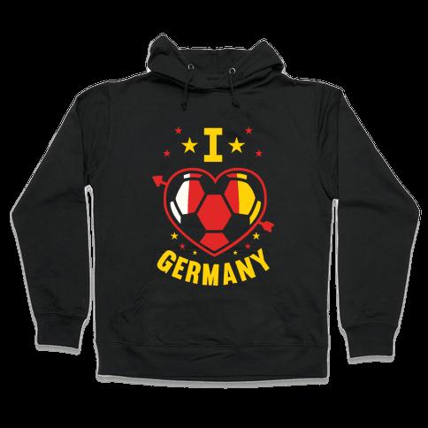 I Love Germany (Soccer) Hooded Sweatshirt