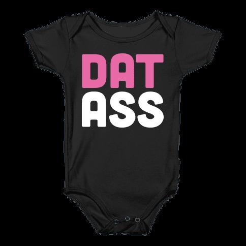 Dat Ass Baby Onesy