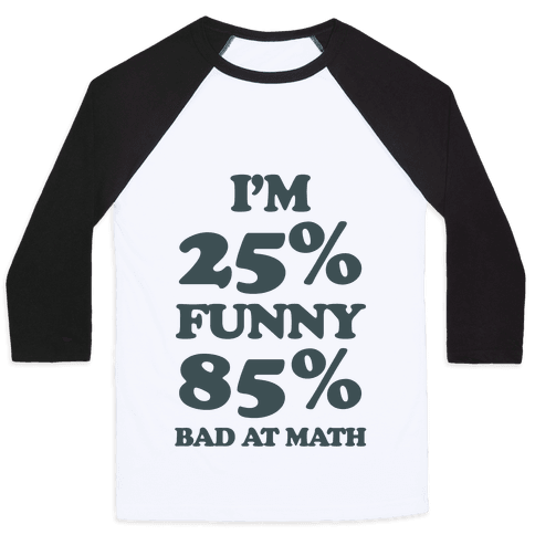 Funny/Math Ratio  Baseball Tee