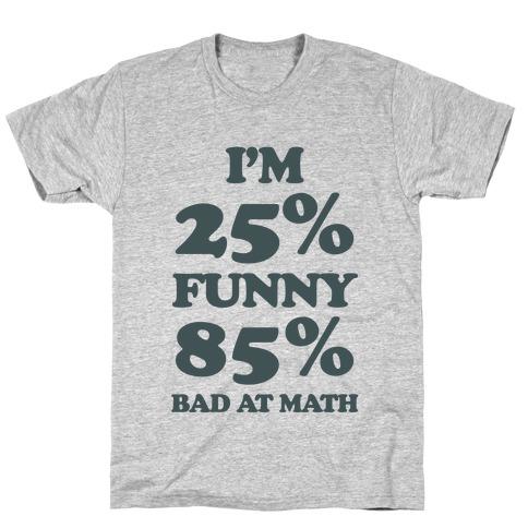 Funny/Math Ratio T-Shirt
