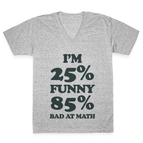 Funny/Math Ratio  V-Neck Tee Shirt