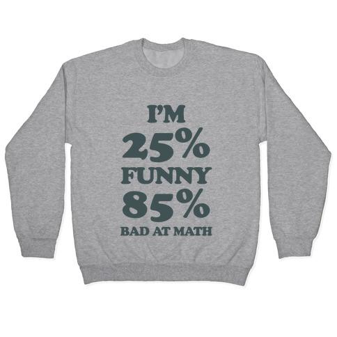 Funny/Math Ratio Pullover