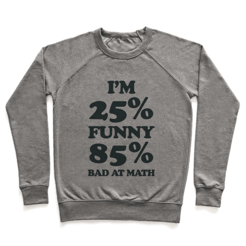 Funny/Math Ratio  Pullover