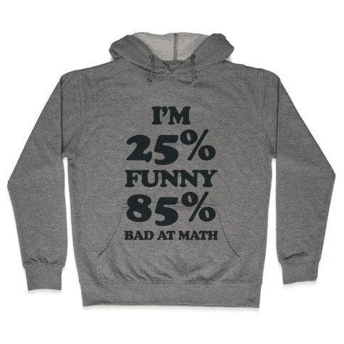 Funny/Math Ratio  Hooded Sweatshirt