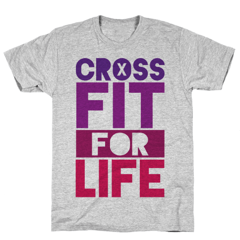 CrossFit For Life Mens T-Shirt