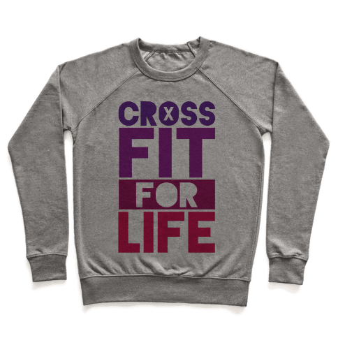 CrossFit For Life Pullover