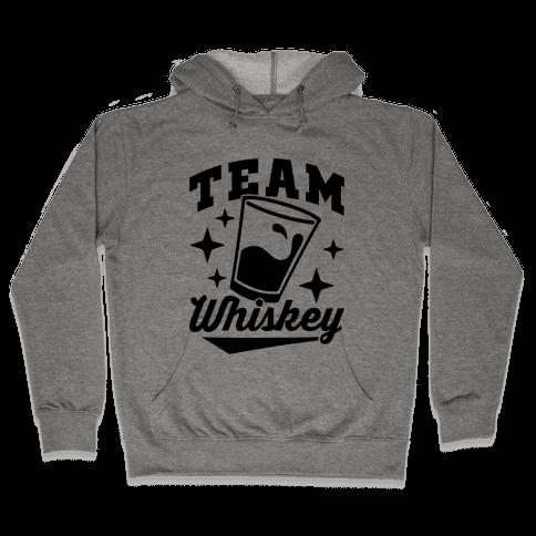 Team Whiskey Hooded Sweatshirt